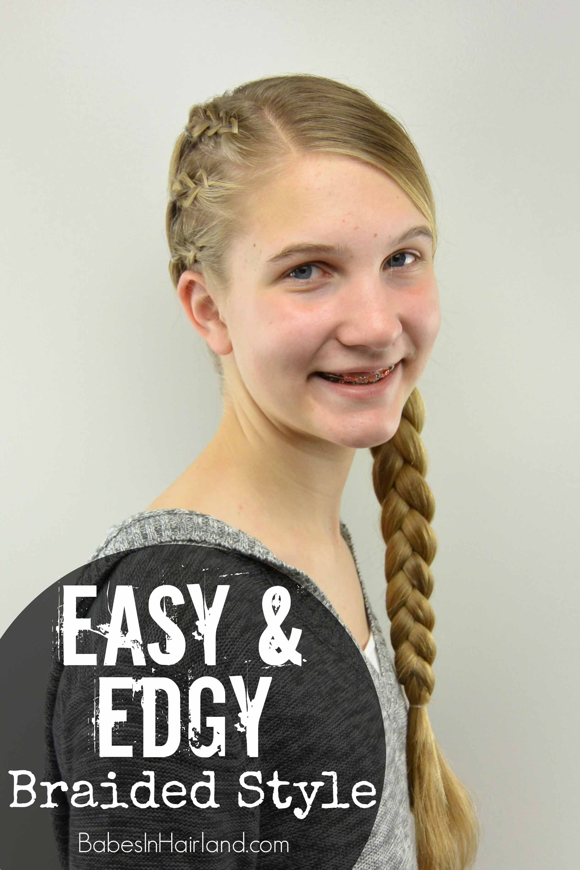 Easy Amp Edgy Braided Style Teen Hairstyle Babes In Hairland