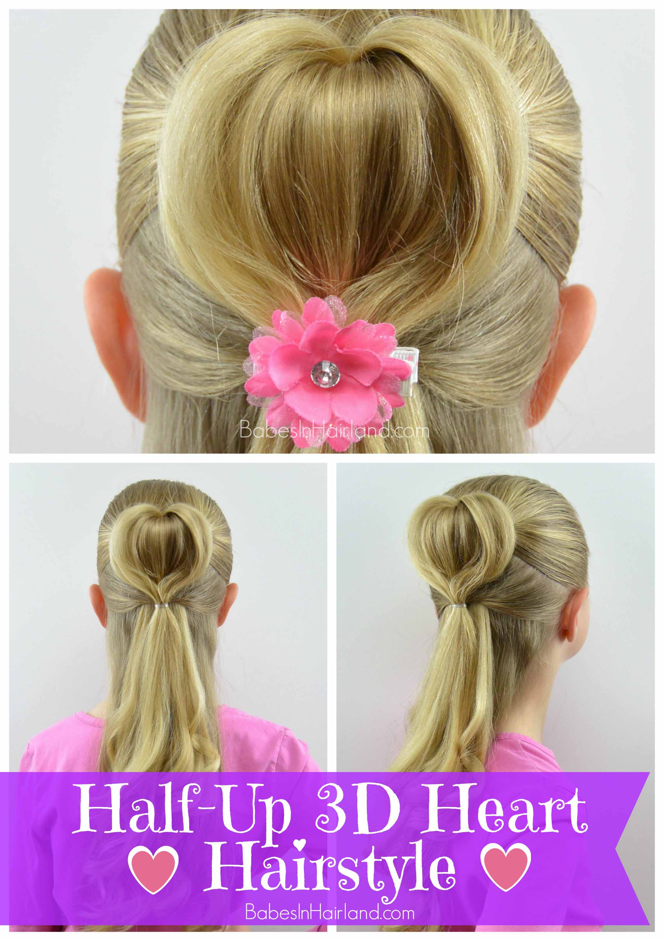 Half-Up 3D Heart Hairstyle Valentines Day Hairstyle Babes In ...